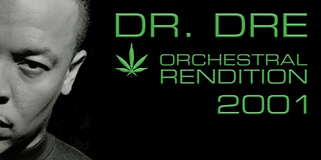 An Orchestral Rendition of Dr Dre: 2001: Victoria  tickets