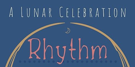 Rhythm: A Lunar Celebration tickets