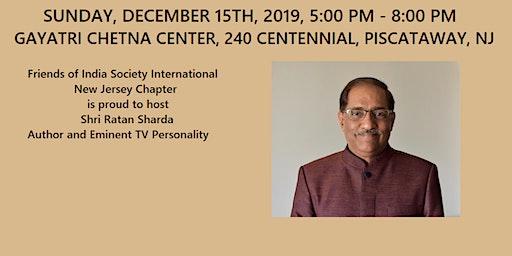 EVENT: Shri Ratan Sharda, Author - Sun 12/15, 6 pm - Gayatri Chetna Center, Piscataway, NJ