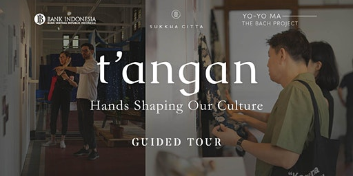 t'angan: Guided Tour