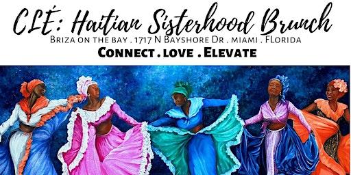 CLÉ: Haitian Sisterhood  Brunch Meetup - Haitian Cultural/Folklore Attire
