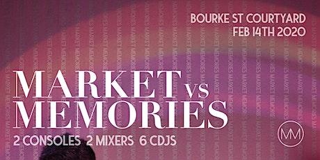 Market vs Memories tickets