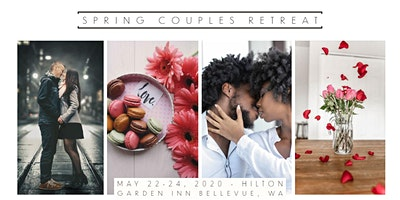 SPRING COUPLES RETREAT - 2020 LOVE TAKEOVER
