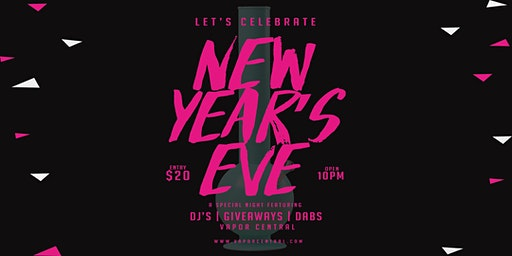 Vapor Central's 420 New Year's Eve Party