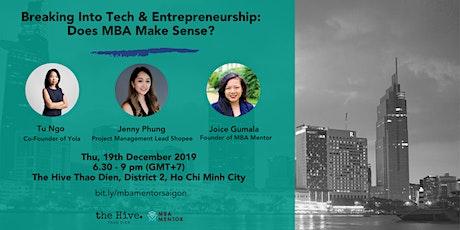 Breaking Into Tech & Entrepreneurship: Does MBA Make Sense? tickets