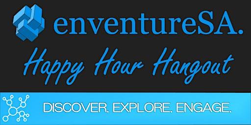EnventureSA Happy Hour Hangout