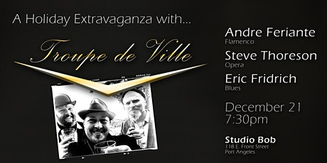 A Holiday Extravaganza with Troupe de Ville tickets
