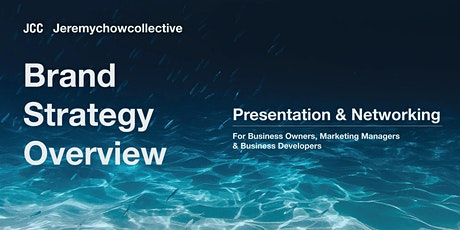 Presentation & Networking: Brand Strategy Overview For Growing Businesses tickets