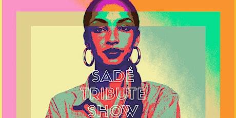Sadé Tribute Show tickets