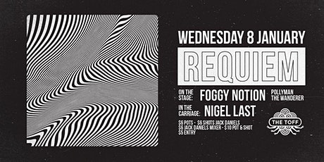 REQUIEM LIVE - Foggy Notion, Pollyman + The Wanderer tickets