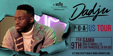 Dadju P.O.A  TOUR  San Francisco,  California tickets