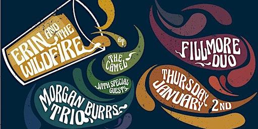 First Thursdays w/ Erin & The Wildfire wsg Morgan Burrs Trio, Fillmore Duo