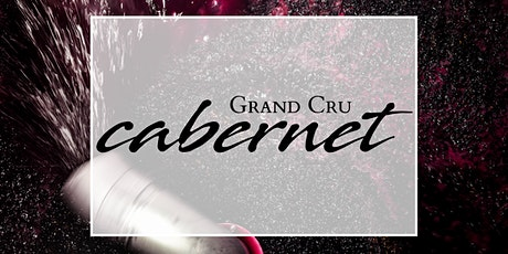 Grand Cru Cabernet Tasting // Melbourne - 6 August 2020 6:30pm tickets