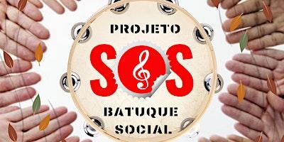 Projeto SOS - Batuque Social