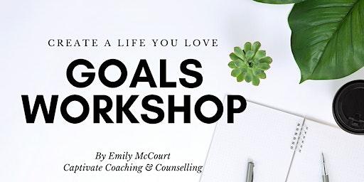 Goals Workshop - Make 2020 your best year yet!