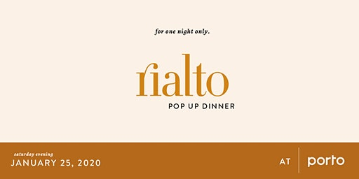 2020 Rialto Pop Up Dinner at Porto