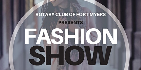 Rotary Club of Fort Myers Fashion Show tickets