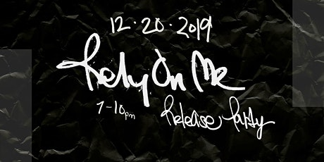 Dudley Music's Rely On Me Release Party tickets