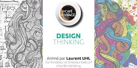 Café du Village - Design Thinking, c'est quoi ? billets