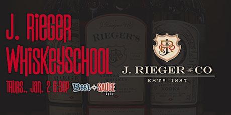 J.  Rieger's Distillery WhiskeySchool tickets