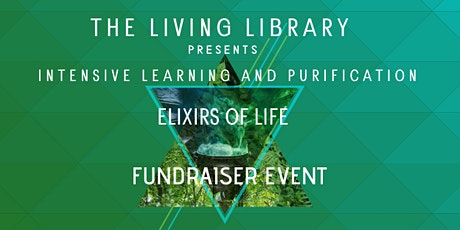 Intensive Learning and Purification - Elixirs of Life tickets