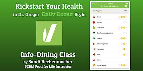 Kickstart Your Health in Dr. Greger Daily Dozen Style tickets