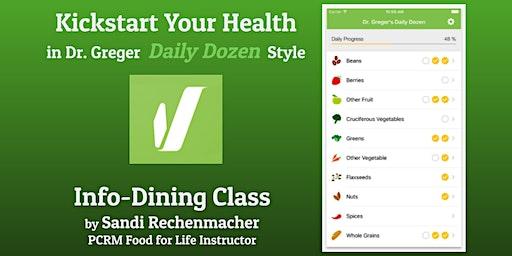 Kickstart Your Health in Dr. Greger Daily Dozen Style