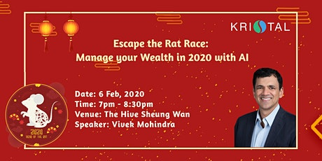 Escape the Rat Race:  Manage your Wealth in 2020 with AI tickets