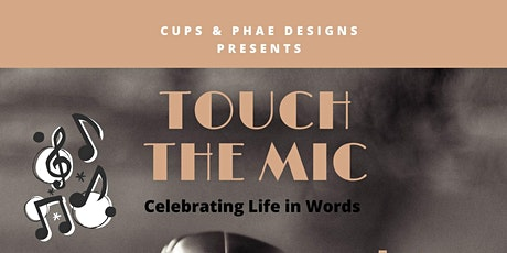 Touch The Mic  tickets