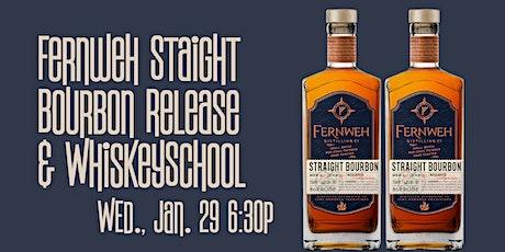 Fernweh Distilling Straight Bourbon Release tickets