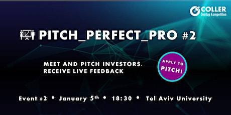 Meet the investors at Pitch_Perfect_Pro #2 tickets