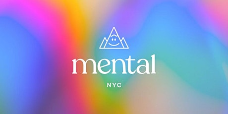 Mental NYC: Move, Meditate, and Connect IRL tickets