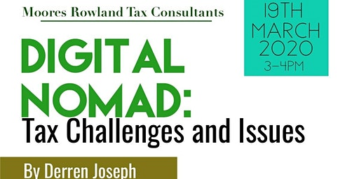 Digital Nomad: Tax Challenges and Issues