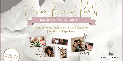Vision Board Party: Manifest Your Dreams