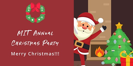 MIT Annual Student Christmas Party