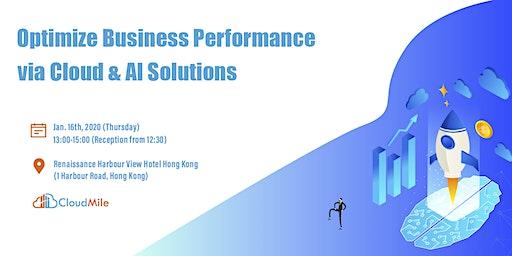 Optimize Business Performance via Cloud & AI Solutions