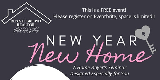 New Year, New Home - A Home Buyer's Seminar
