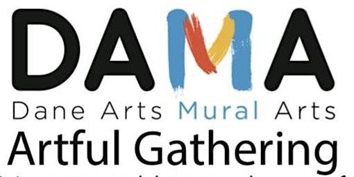 Artful Gathering - Dane Arts Mural Arts