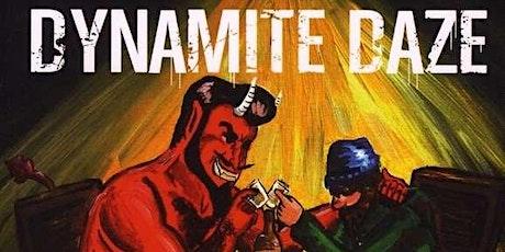 Dynamite Daze im Ochsen Sinzheim Tickets