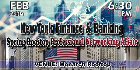 New York Trading, Finance & Banking - Spring Professional Networking Affair tickets