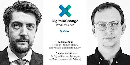 DigitalXChange Product Series Oslo with BBC & Maersk Digital