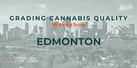 Grading Cannabis Quality Workshop | Edmonton tickets