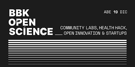 Community Labs, Health Hack, Open Innovation & Startups 19/12/19 entradas
