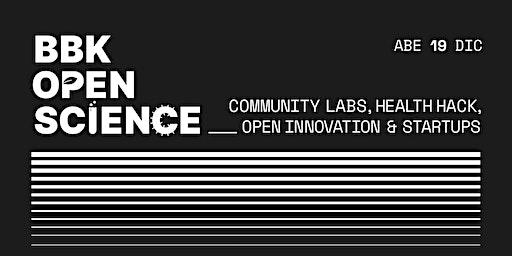 Community Labs, Health Hack, Open Innovation & Startups 19/12/19