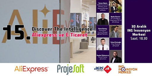 15. Discover The Intelligence - Aliexpress ve E-Ticaret