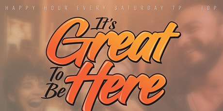 IT'S GREAT TO BE HERE Happy Hour every Saturday at Somar Bar, Oakland tickets