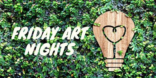 Friday Art Nights