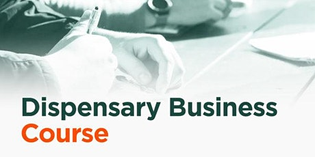 Dispensary Entrepreneur Business Course | Edmonton tickets