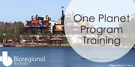 One Planet Program Training - Melbourne tickets