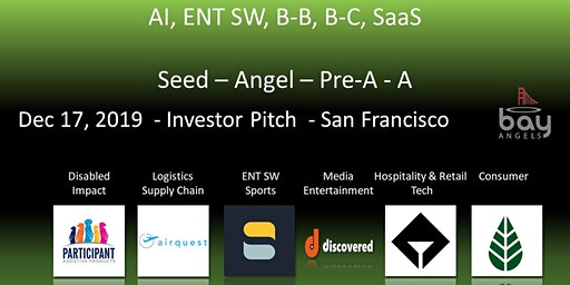 Bay Angels Investors Event - Dec 17, 2019- San Francisco